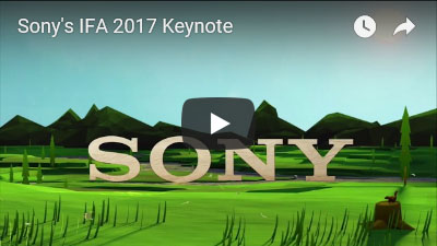 ソニー IFA 2017 プレスカンファレンスの動画